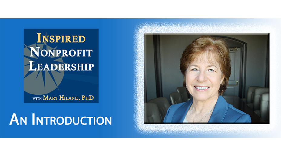 Episode 001: Introduction to Inspired Nonprofit Leadership